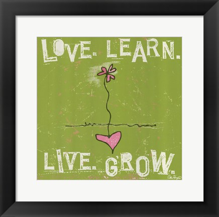 Framed Love, Learn, Live, Grow Print