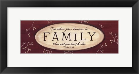 Framed Treasure is Family Print