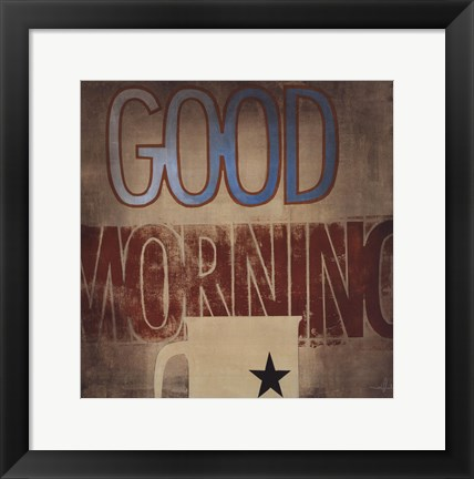 Framed Good Morning Print