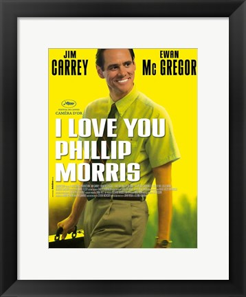 Framed I Love you Phillip Morris - style A Print