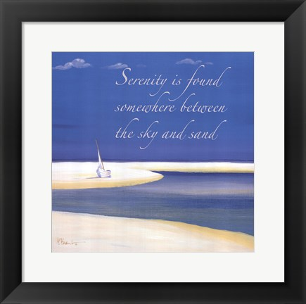 Framed Serenity Sentiment Print