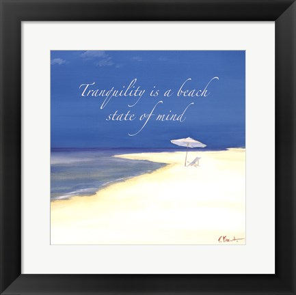 Framed Tranquility Sentiment Print