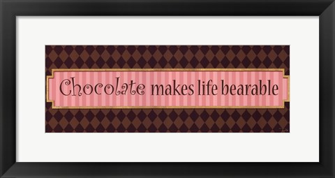 Framed Chocolate makes Print