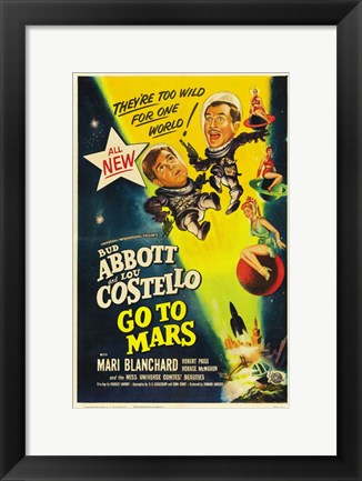 Framed Abbott and Costello Go to Mars, c.1953 Print