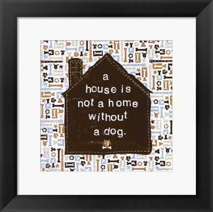 Framed House is not a Home Print