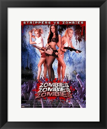 Framed Zombies! Zombies! Zombies!, c.2008 Print