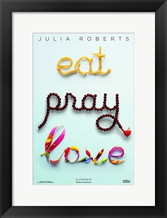 Framed Eat Pray Love - Style A Print
