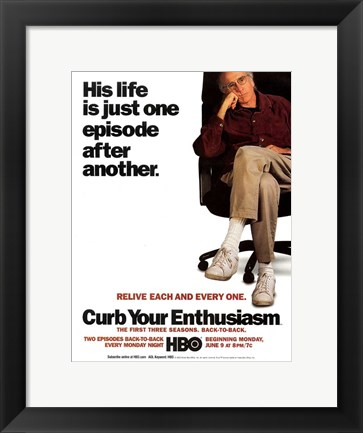 Framed Curb Your Enthusiasm Relive Each and Every One. Print