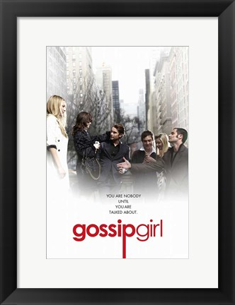 Framed Gossip Girl - You are Nobody Until You Are Talked About You White Print