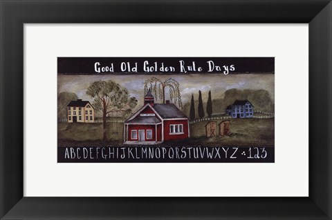 Framed Golden Rule Days Print