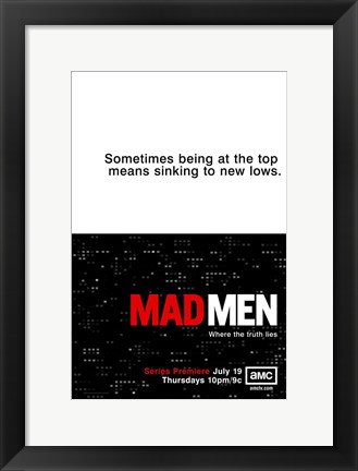 Framed Mad Men - sometimes being at the top means sinking to new lows Print