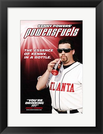 Framed Eastbound & Down (TV) Powerfuels Print