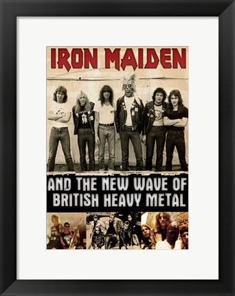 Framed Iron Maiden and the New Wave of British Heavy Metal Print