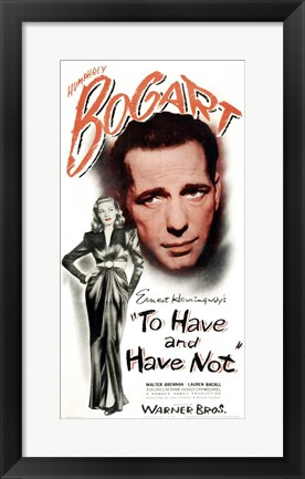 Framed To Have & Have Not (movie poster) Print