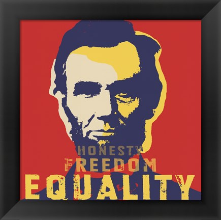 Framed Abraham Lincoln:  Honesty, Freedom, Equality Print