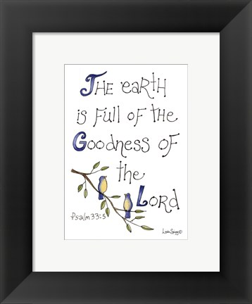 Framed Goodness of the Lord Print