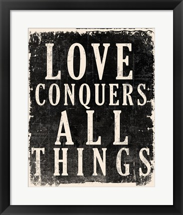 Framed Love Conquers All - Voltaire Quote Print