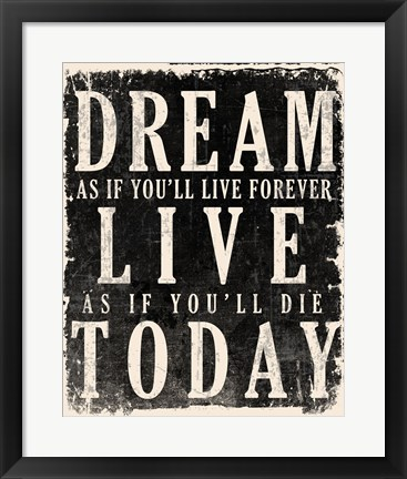 Framed Dream, Live, Today - James Dean Quote Print