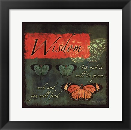 Framed Butterfly Sentiments...Wisdom Print