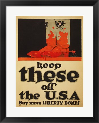 Framed Keep These Off the USA Buy More Liberty Bonds Print