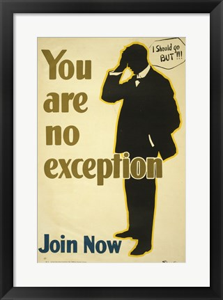 Framed You Are No Exception Print