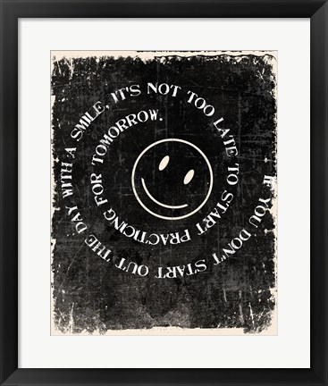 Framed Never too late to Smile Print