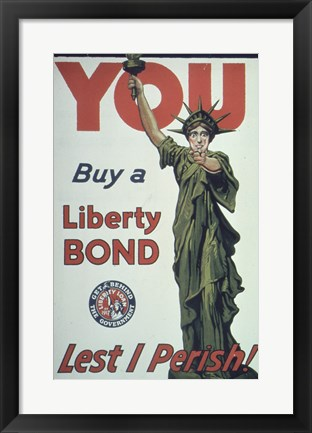 Framed You Buy a Liberty Bond Lest I Perish! Print