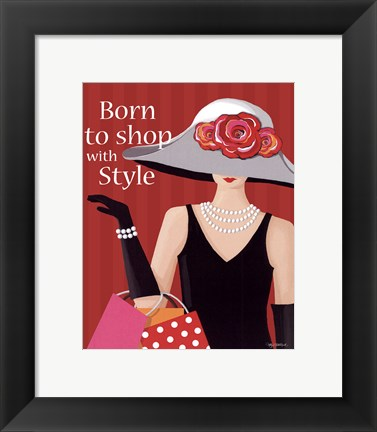 Framed Born With Style Print