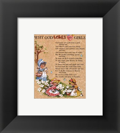Framed Why God loves Little Girls Print