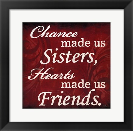 Framed Sisters & Friends Print