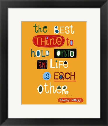 Framed Best Thing Print