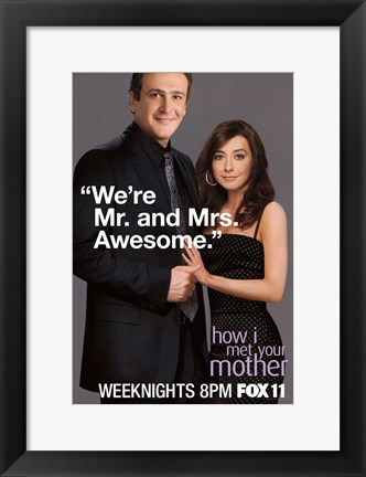 Framed How I Met Your Mother - We're Mr. and Mrs. Awesome Print