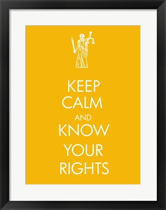 Framed Keep Calm and Know Your Rights Print