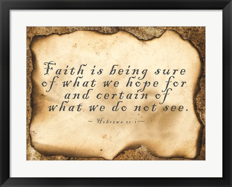 Framed Faith is Being Sure Print