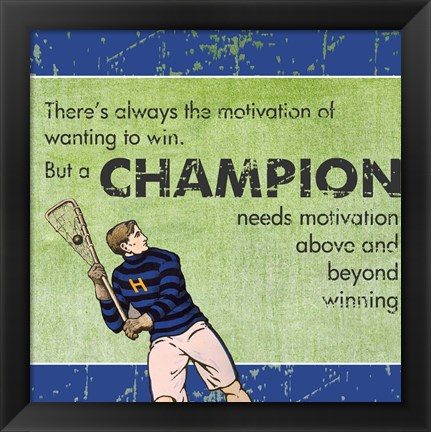 Framed Motivation of a Champion Print