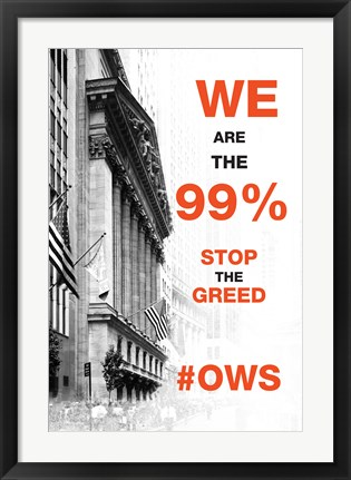 Framed We Are The 99% Print