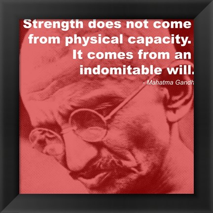 Framed Gandhi - Strength Quote Print