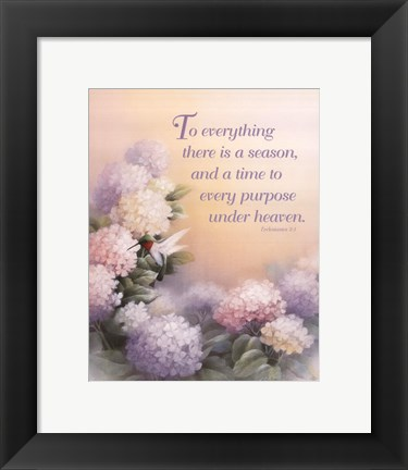 Framed To Everything There is a Season Print
