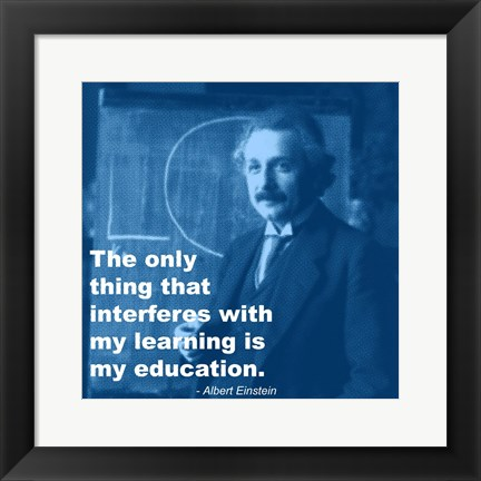 Framed Einstein Education Quote Print