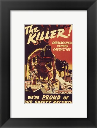 Framed Carelessness Causes Casualties Print
