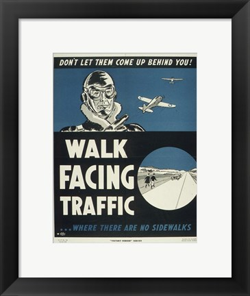 Framed Walk Facing Traffic Print