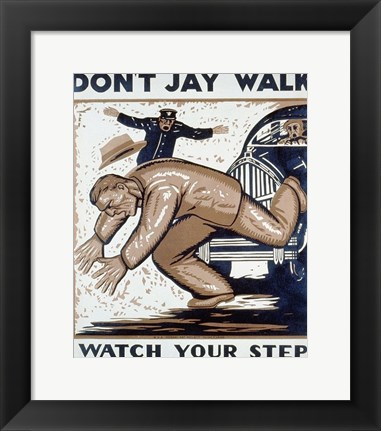 Framed Don't Jay Walk Print