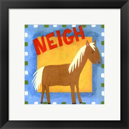 Framed Neigh Print