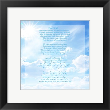 Framed Don't Quit - sky Print