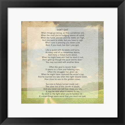 Framed Don't Quit Poem (field) Print