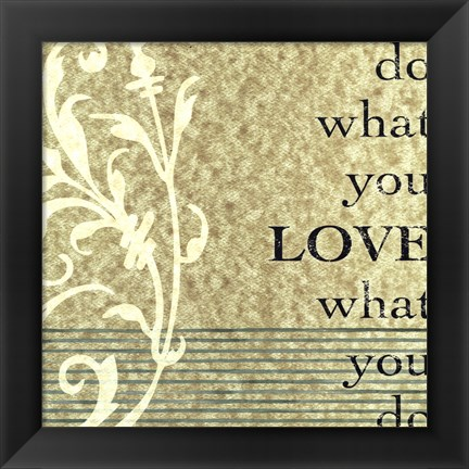 Framed Do What You Love Print
