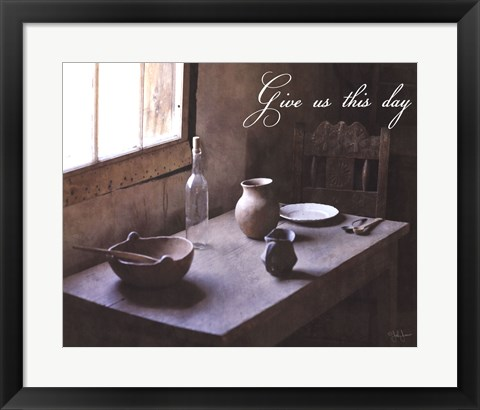 Framed Give Us This Day Print