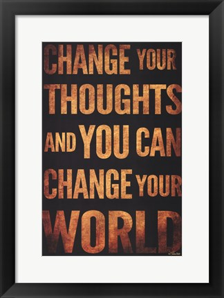 Framed Change Your Thoughts Print