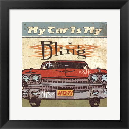 Framed Mancave II - My Car is My Bling Print
