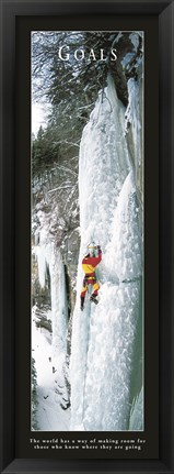 Framed Goals-Ice Climber Print